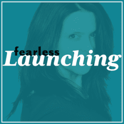 My Interview on the Fearless Launching Podcast