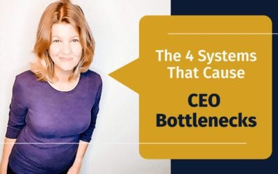 4 systems that can cause (and fix) the ceo bottleneck